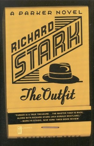 The Outfit by Richard Stark