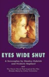 Eyes Wide Shut & Dream Story by Stanley Kubrick
