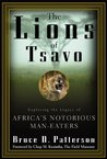 The Lions of Tsavo by Bruce D. Patterson