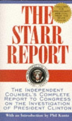 The Starr Report by Kenneth W. Starr