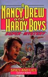 Spies and Lies (Nancy Drew and the Hardy Boys: Super Mystery, #13)