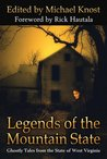 Legends of the Mountain State by Michael Knost