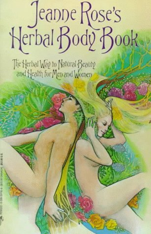 Free Download Jeanne Rose's Herbal Body Book by Jeanne Rose ePub
