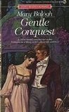 Gentle Conquest