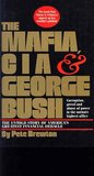 The Mafia, CIA & George Bush