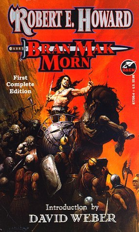 Bran Mak Morn (The Robert E. Howard Library, Vol. IV)