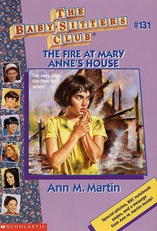The Fire at Mary Anne's House by Ann M. Martin