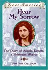 Dear America, Hear My Sorrow: The Diary of Angela Denoto, a Shirtwaist Worker, New York City 1909 (Dear America Series)