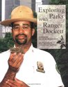 Exploring Parks with Ranger Dockett (Our Neighborhood)