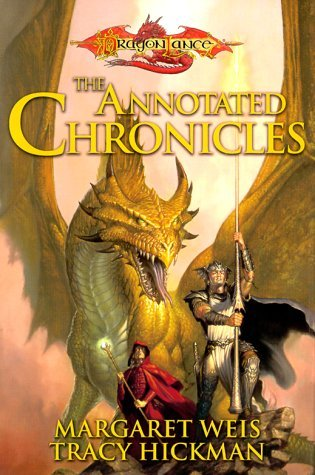 The Annotated Chronicles by Margaret Weis