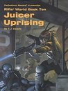 Rifts World Book 10: Juicer Uprising