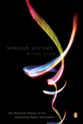 Nervous Systems (National Poetry Series #132)