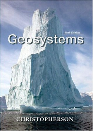Geosystems by Robert W. Christopherson