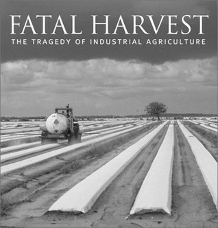 Fatal Harvest by Andrew Kimbrell