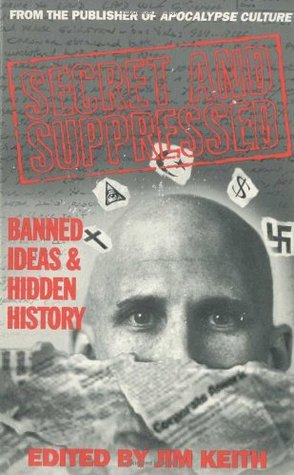 Secret and Suppressed: Banned Ideas and Hidden History