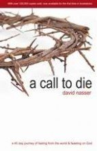 A Call to Die by David Nasser