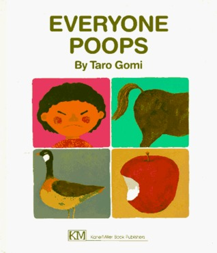 Everyone Poops by Tarō Gomi