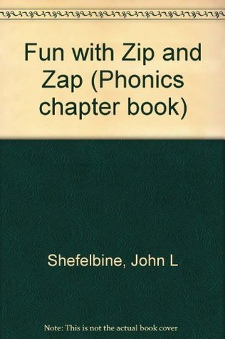 Fun with Zip and Zap (Phonics chapter book)