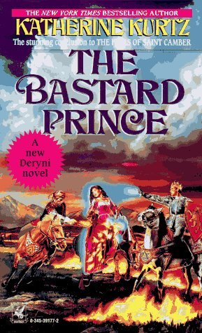 The Bastard Prince by Katherine Kurtz