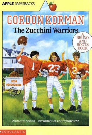 The Zucchini Warriors by Gordon Korman