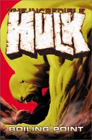 The Incredible Hulk, Vol. 2: Boiling Point The Incredible Hulk 2