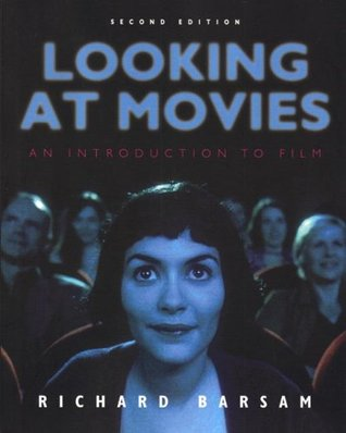 Looking at Movies: An Introduction to Film