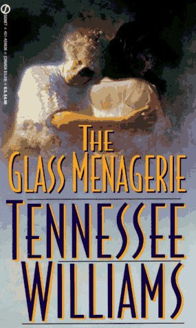 The Glass Menagerie by Tennessee Williams