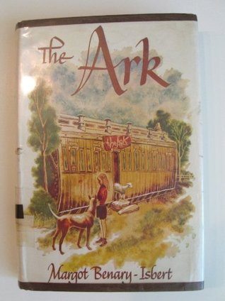 The Ark by Margot Benary-Isbert