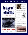 A History of US: Book 8: An Age of Extremes 1880-1917