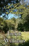 A Fallen Fortune by Jackie Williams