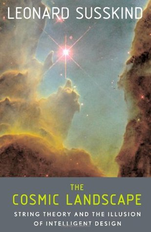 The Cosmic Landscape by Leonard Susskind