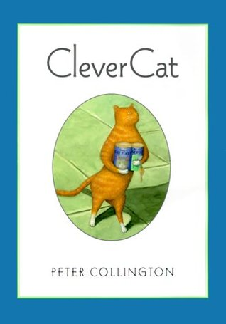 Clever Cat by Peter Collington