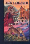 War of the Maelstrom (Changewinds, #3)