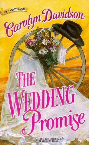 The Wedding Promise by Carolyn Davidson