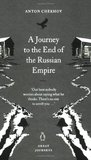 A Journey to the End of the Russian Empire