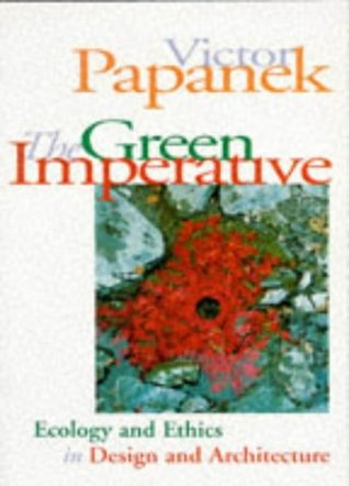 The Green Imperative by Victor Papanek