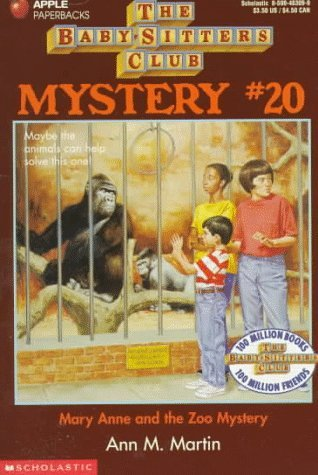 Mary Anne and the Zoo Mystery by Ann M. Martin