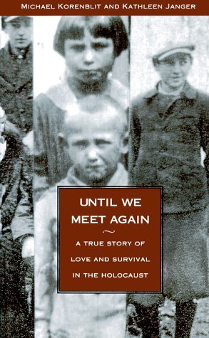 Until We Meet Again by Michael Korenblit