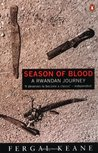 Season of Blood by Fergal Keane