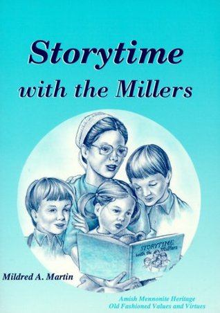 Storytime With the Millers by Mildred A. Martin