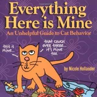 Everything Here is Mine by Nicole Hollander