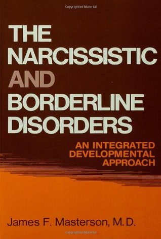 Narcissistic and Borderline Disorders: An Integrated Development Approach