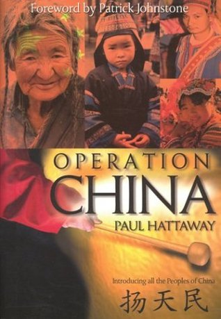 Operation China by Paul Hattaway