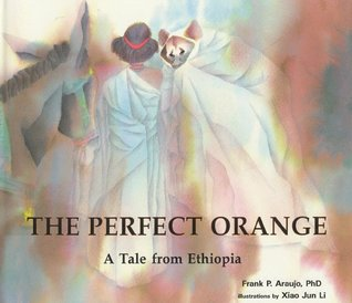 The Perfect Orange: A Tale from Ethiopia (Toucan Tales)
