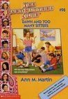 Dawn and Too Many Sitters (The Baby-Sitters Club, #98)