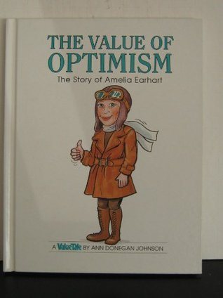 The Value of Optimism: The Story of Amelia Earhart