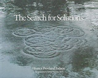 The Search for Solutions by Horace Freeland Judson