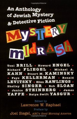 Mystery Midrash by Lawrence W. Raphael