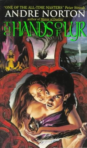 The Hands of Lyr by Andre Norton