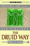 The Druid Way: A Journey Through an Ancient Landscape